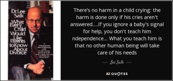 quote-there-s-no-harm-in-a-child-crying-the-harm-is-done-only-if-his-cries-aren-t-answered-lee-salk-123-85-11